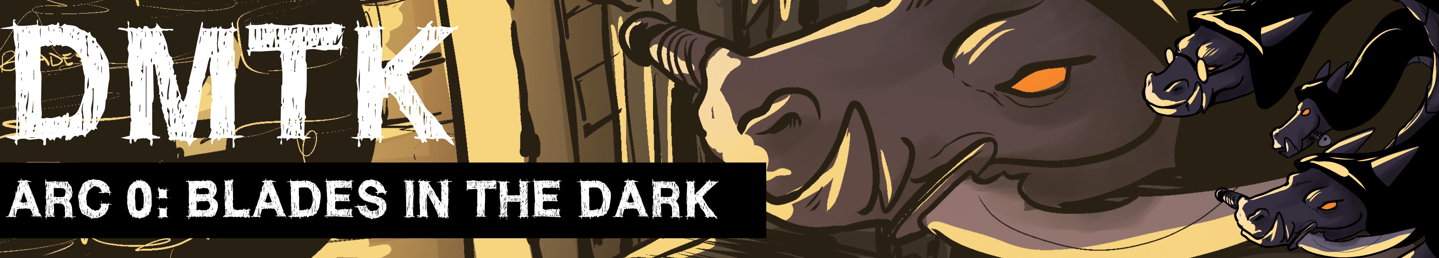 DMTK-A00-bladesinthedark-banner